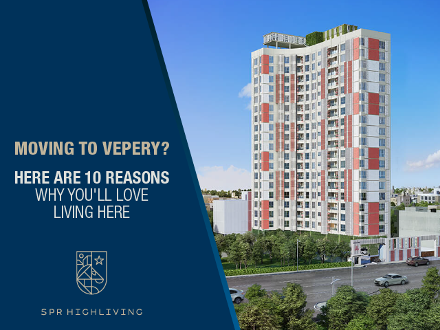 Moving to Vepery Here are 10 Reasons Why You will Love Living Here