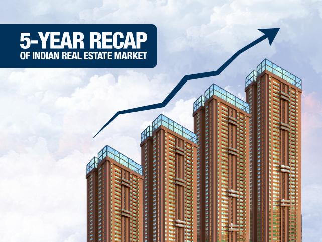 5-Year Recap of Indian Real Estate Market