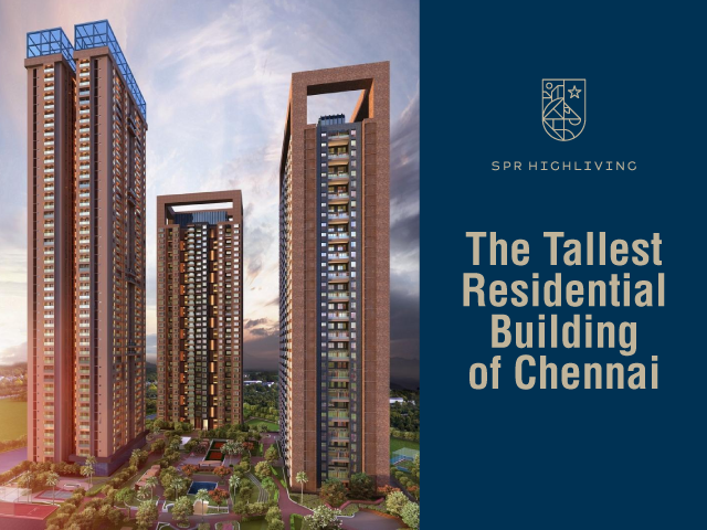 10 Facts of Tallest Residential Building of Chennai