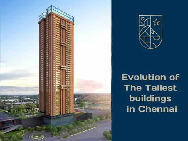 Evolution of Tallest Building of Chennai