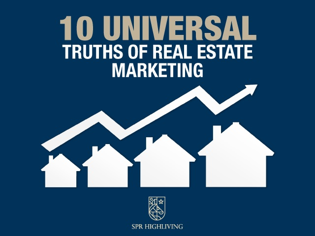 10 Universal Truths of Real Estate Marketing