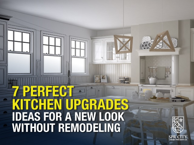 7 Perfect Kitchen Upgrades Ideas For a New Look Without Remodeling