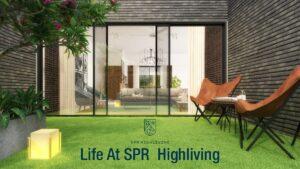life at SPR Highliving